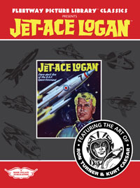 Fleetway Picture Library Classics presents JET-ACE LOGAN featuring the art of Ron Turner and Kurt Caesar (Limited Edition)